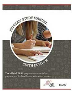 ATI TEAS Study Manual - Sixth Edition